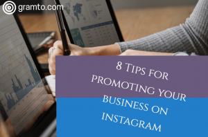 8 tips for promoting your business on Instagram