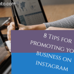 8 Tips to Promoting Your Business with Instagram in 2020
