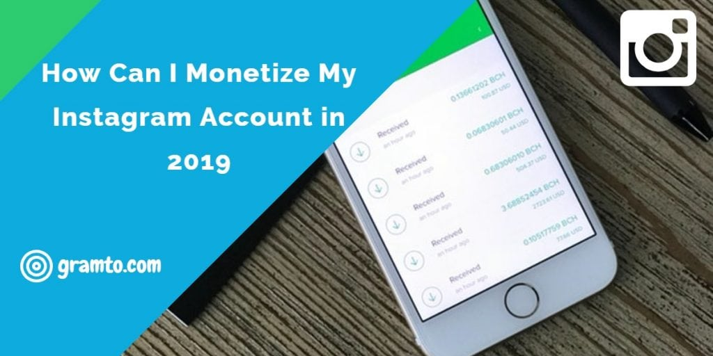 How can I Monetize my Instagram Account - Make money on Instagram