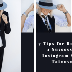 7 Tips for Running a Successful Instagram Story Takeover