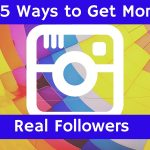 25 Ways to Get More Real Instagram Followers
