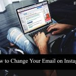 How to Change Your Email on Instagram in 2020