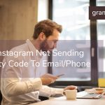 How To Fix Instagram Not Sending Security Code To Email/Phone