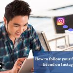How To Follow Your Facebook Friend On Instagram